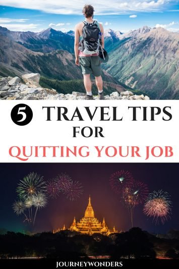5 Travel Tips for Quitting Your Job