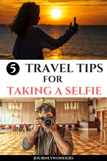 5 Travel Tips for Taking a Selfie