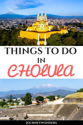 Things to Do and See in Cholula
