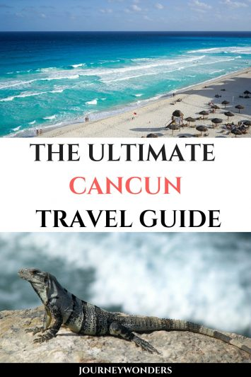 The Ultimate Cancun Travel Guide