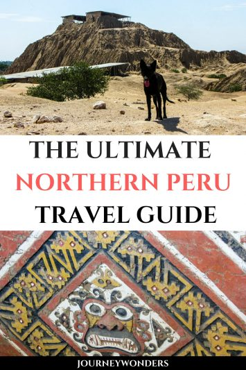 The Ultimate Northern Peru Travel Guide South America Travel