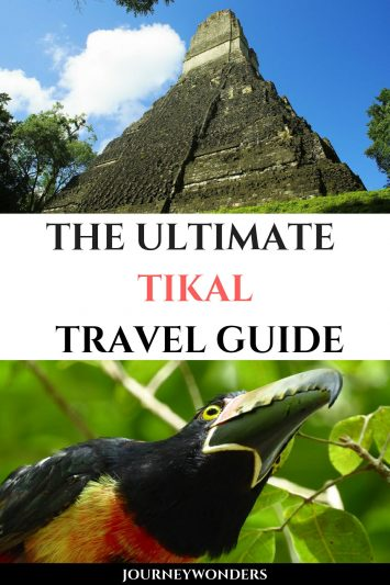 The Ultimate Tikal Travel Guide Central America Travel