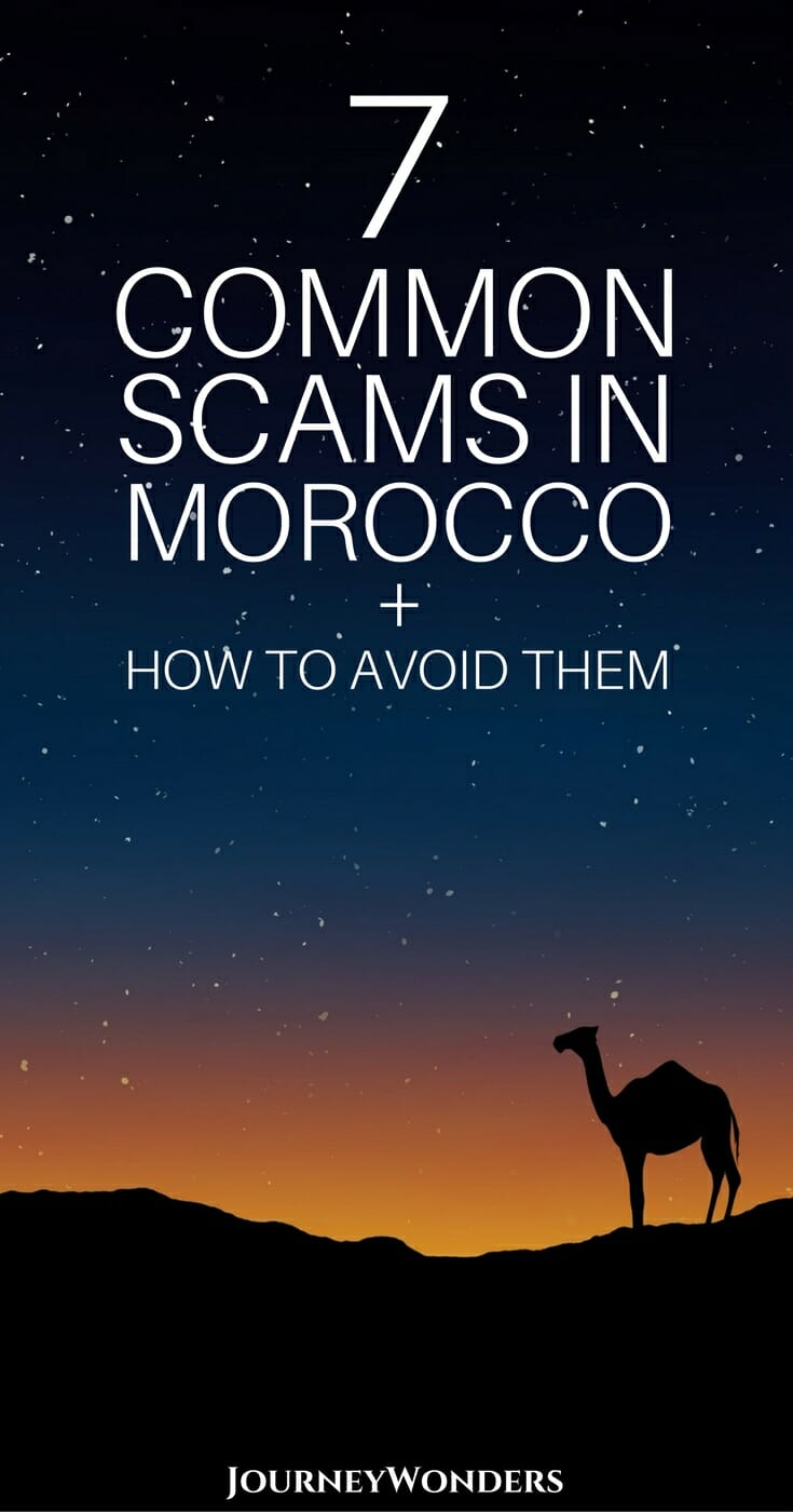 The best article for everything about How to Avoid Scams in Morocco | Morocco Travel Tips | Morocco Travel Scams | Morocco Photos | Morocco Sahara Desert | Morocco Camels | Marrakesh Scams | Travel Scams and more via @journeywonders