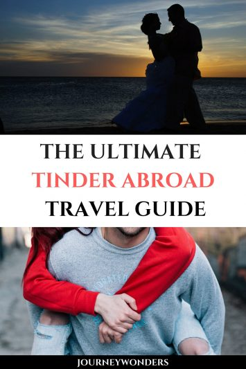 The Ultimate Tinder Abroad Travel Guide
