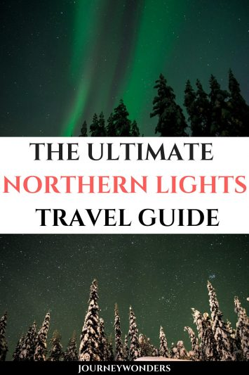 The Ultimate Northern Lights Travel Guide