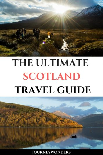 The Ultimate Scotland Highlands Travel Guide