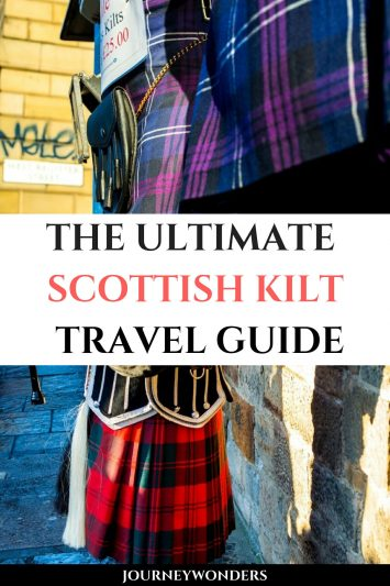 The Ultimate Scottish Kilt Travel Guide