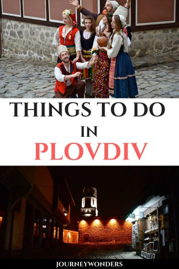 Things to Do and See in Plovdiv Bulgaria Balkans Europe