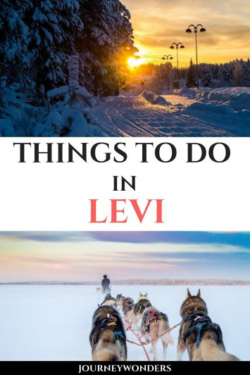 Things to Do and See in Levi Lapland Finland