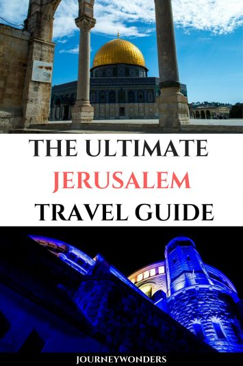 The Ultimate Jerusalem Travel Guide