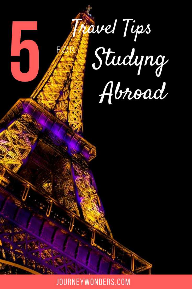 Want to know how to get the most of your studying abroad experience? Read these 5 Tips of Wonders and make it happen via @journeywonders