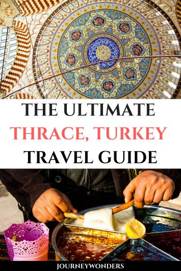 The Ultimate Thrace, Turkey Travel Guide