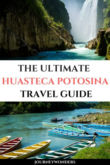 The Ultimate Huasteca Potosina Travel Guide