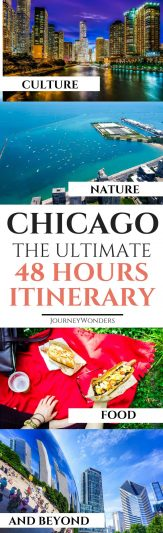 48 Hours in Chicago is the ideal time to explore the highlights of this wonderful city. Check out this 48 Hours in Chicago Itinerary about the best things to do and see in Chicago. Enjoy! #Chicago #USATravel #ChicagoTravel