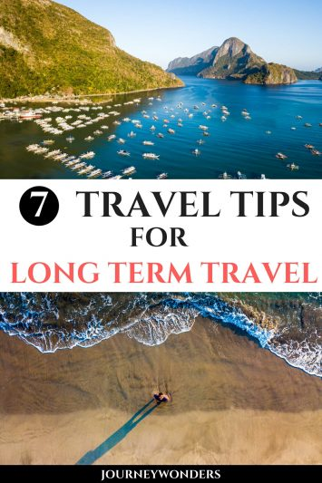 Have you ever considered long term travel? Is it for you? Read these 7 Travel Tips for long term travel and get ready for the journey of a lifetime!