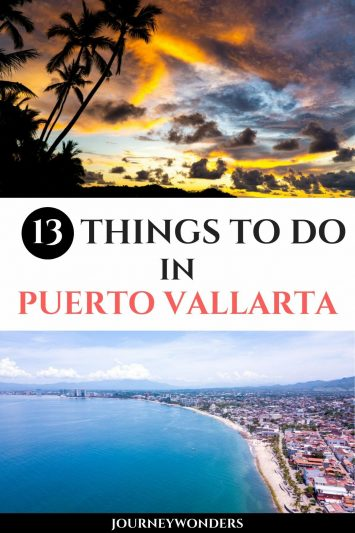 13 Things to Do and See in Puerto Vallarta