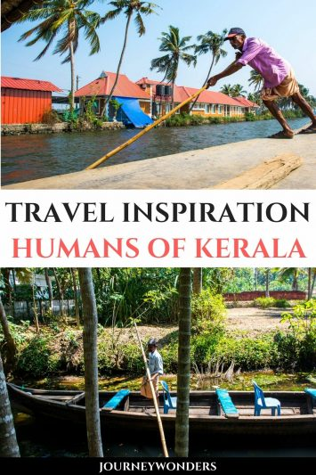 Travel Inspiration The Humans of Kerala