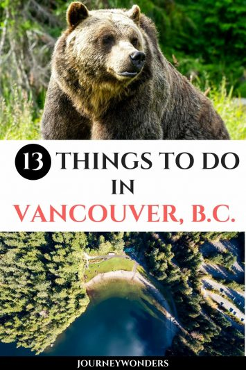 The 13 Best Things to Do and See in Vancouver, Canada