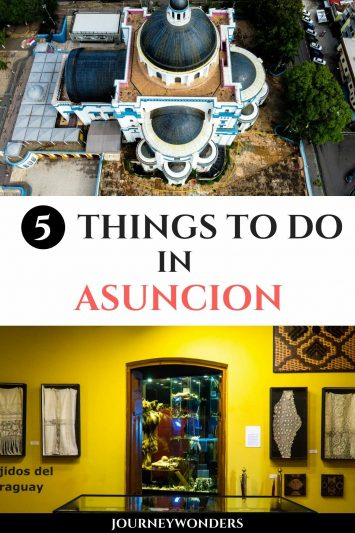 The 5 Best Things to Do and See in Asuncion, Paraguay