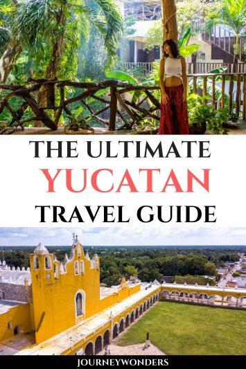 The Ultimate Yucatan Travel Guide
